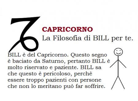 CAPRICORNO – La Filosofia di BILL per te.
