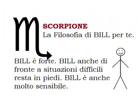 SCORPIONE – La Filosofia di BILL per te.