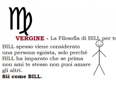 VERGINE – La Filosofia di BILL per te.