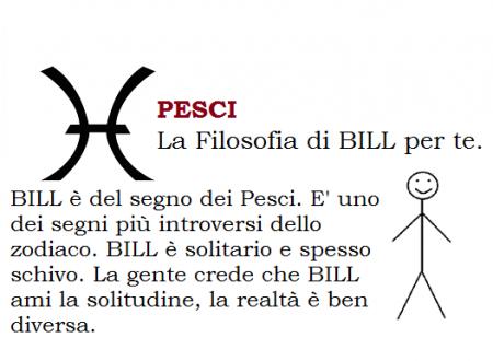 PESCI – La Filosofia di BILL per te.